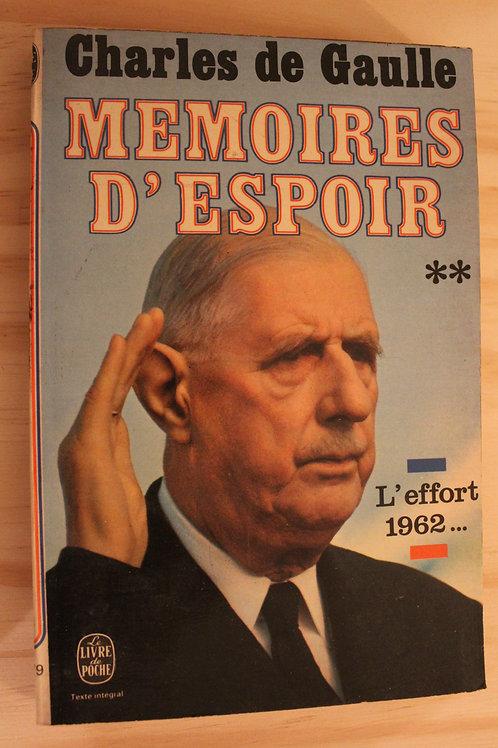 Mémoires d'espoir Tome 2 / L'effort (1962-...)