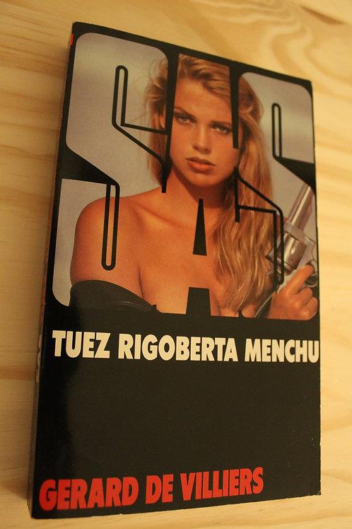 SAS / Tuez Rigoberta Menchu