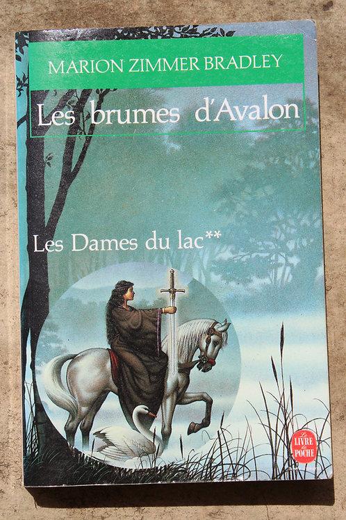 Les brumes d'Avalon/Les dames du lac**