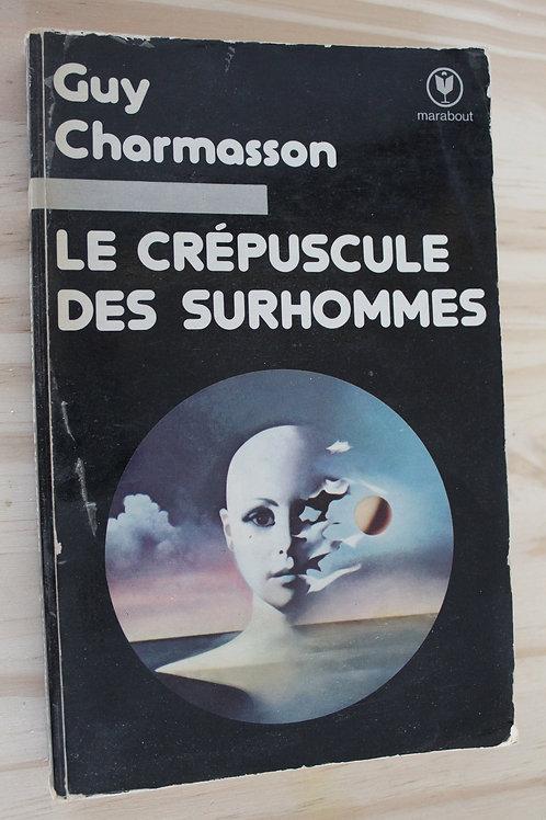 Le crépuscule des surhommes