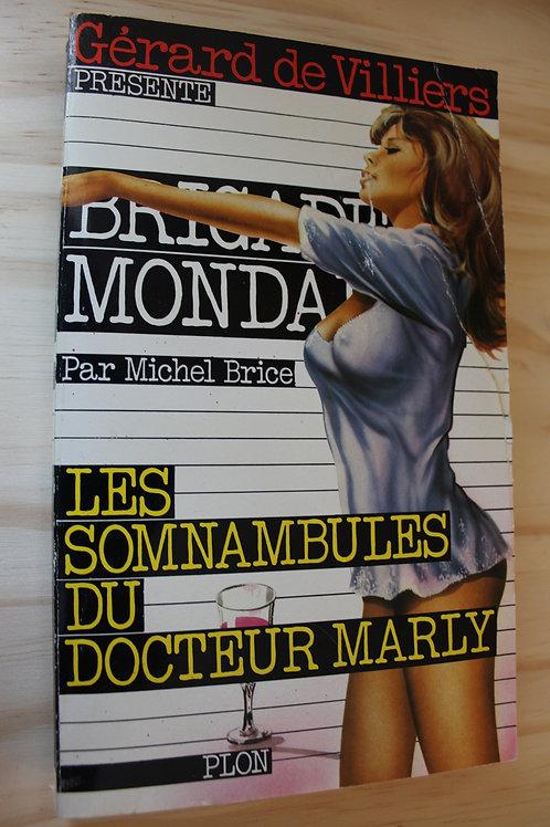 Brigade Mondaine / Les somnambules du docteur Marly