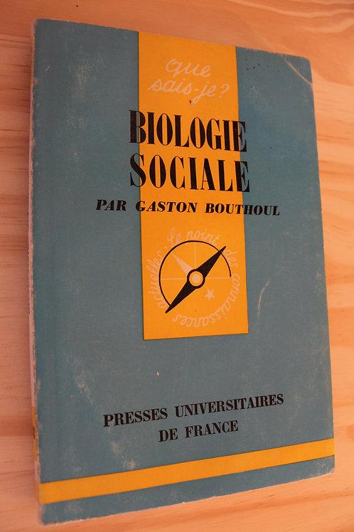 Que sais-je ? / Biologie sociale