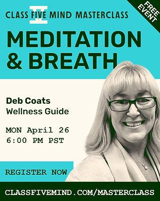 Deb Coats, Meditation & Breath Mastercla