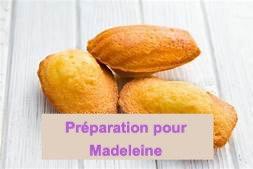 Préparation Madeleines