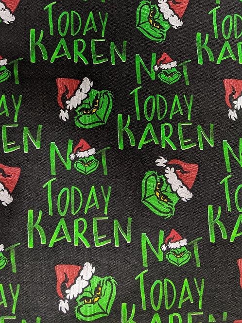 #063 Not today Karen