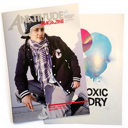 """Anattitude"" and ""Non Toxic When Dry"""