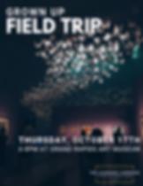 Oct 2019 Grown Up Field Trip.png