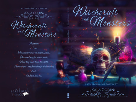 Witchcraft and Monsters - Collection of poetry by Kala Godin