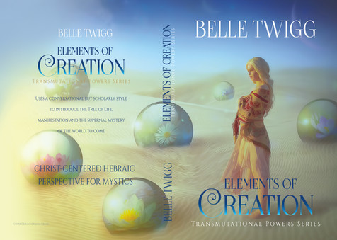 """Transmutational Power Series: """"Elements of Creation"""" by Belle Twigg"""
