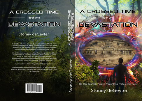 A Crossed Time: Devastation by Stoney deGeyter