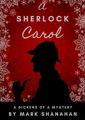 A Sherlock Carol, by Mark Shanahan