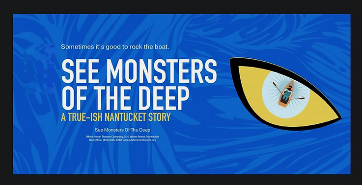 SEE MONSTERS OF THE DEEP BY Mark Shanahan WHITE HERON THEATRE.png