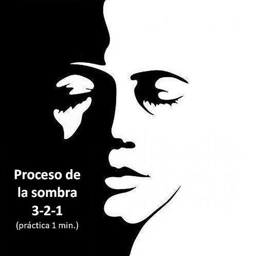 Proceso Sombra 3-2-1 (2 min) Gratis