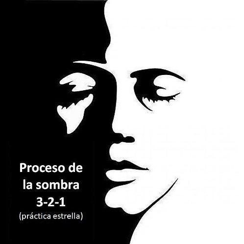 Proceso Sombra 3-2-1 (6 min) Gratis