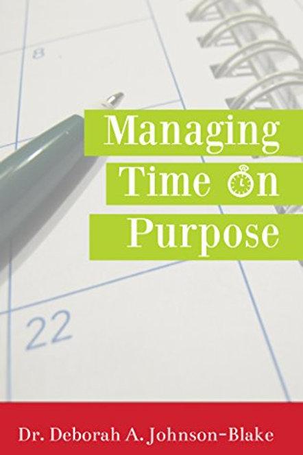 Managing Time on Purpose