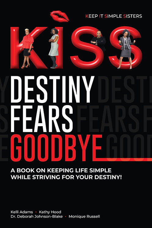 K.I.S.S. Destiny Fears Goodbye