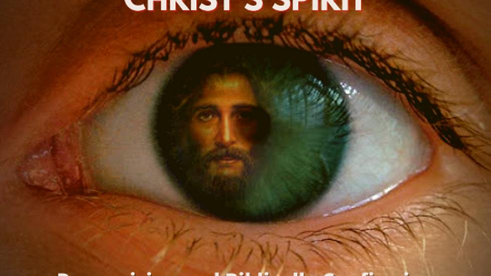 The True Indwelling Of Christ's Spirit