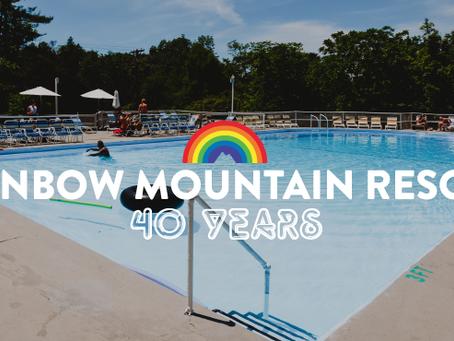 Rainbow Mountain Resort, Celebrating 40 years!