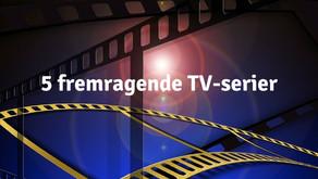 5 fremragende TV-serier