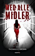 De psykologiske thriller 'Med alle midler'
