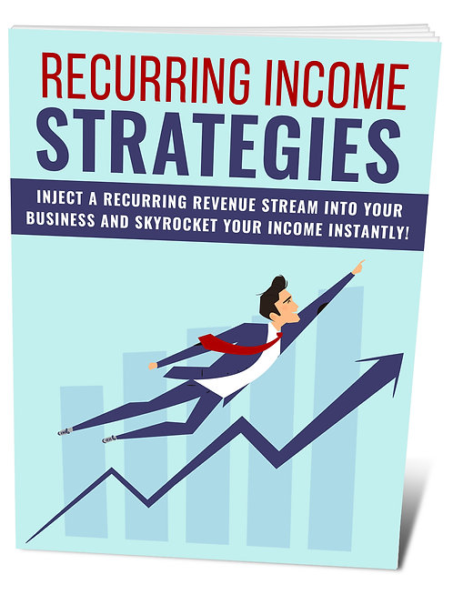 Recurring Income Strategies