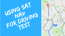 Using a Sat Nav on Driving Test
