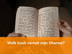 Welk boek vertelt mijn Dharma - Dharma (2/4)