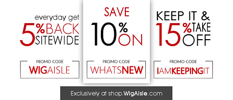 Wig Aisle Promotions and Coupons