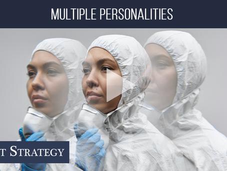 🔵Multiple Personalities  Weekly Market Minute