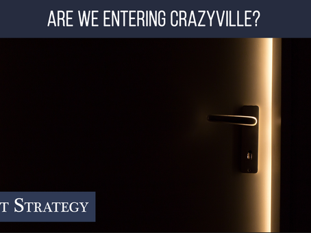 Are We Entering Crazyville? 😱  Weekly Market Minute
