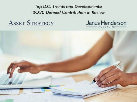 Top D.C. Trends and Developments: 3Q20 Defined Contribution in Review | Webinar
