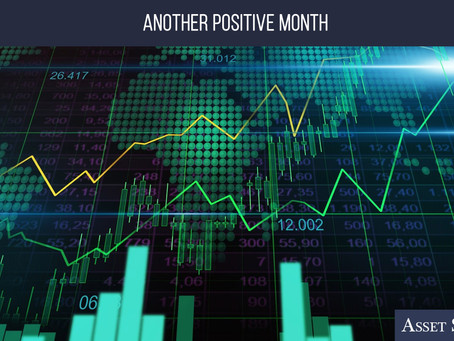 Another Positive Month | Weekly Market Minute