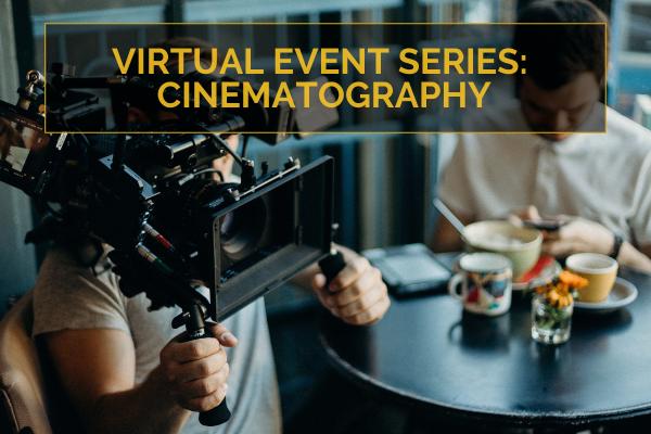Cinematography Virtual Event | videomakerevents