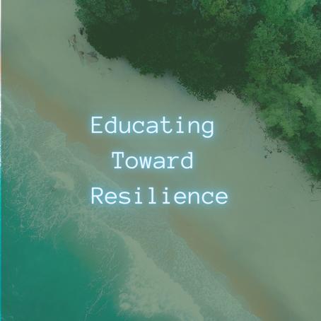 Educating toward resilience