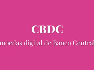 Moedas Digitais de Banco Central (CBDC)