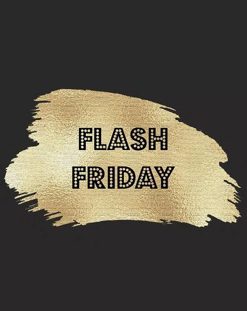 Flash Friday Sale