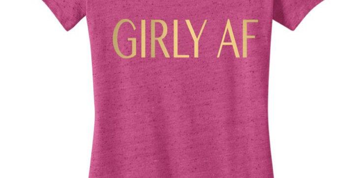 Girly AF T-Shirt