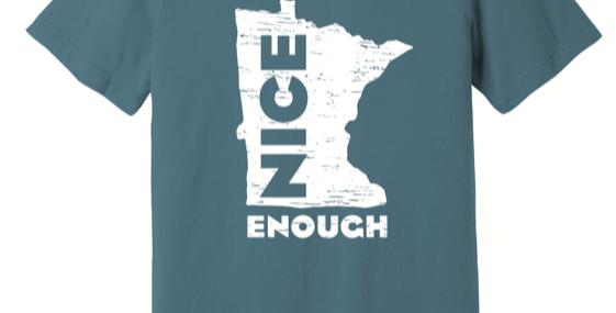 MN Nice Enough T-Shirt
