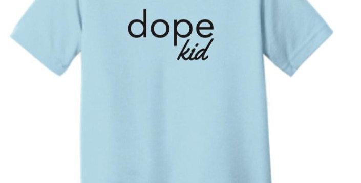 Dope Kid T-Shirt