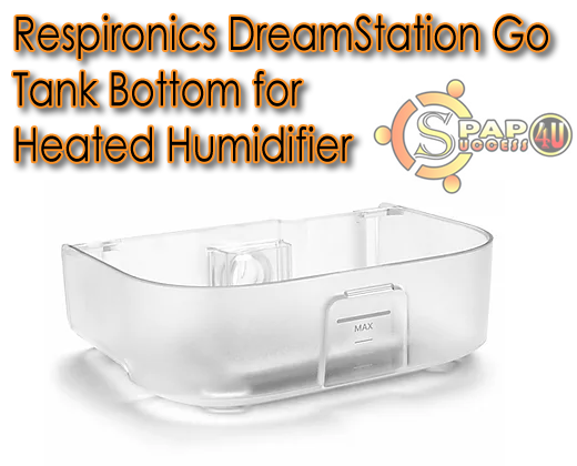 Respironics DreamStation Go Tank Bottom for Heated Humidifier