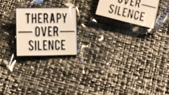 Therapy Over Silence Pin