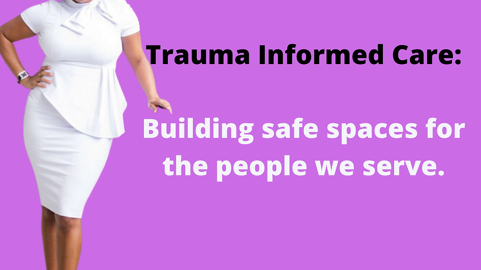Trauma informed care training