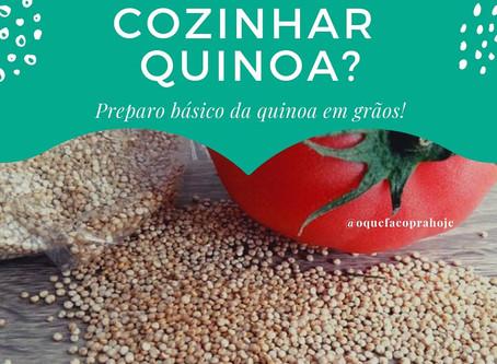 Quinoa - Como fazer?