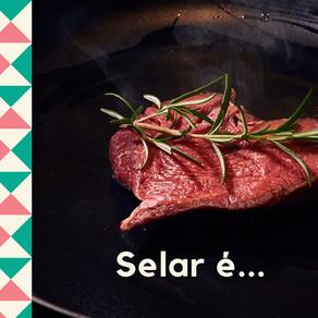 O que é Selar a Carne?