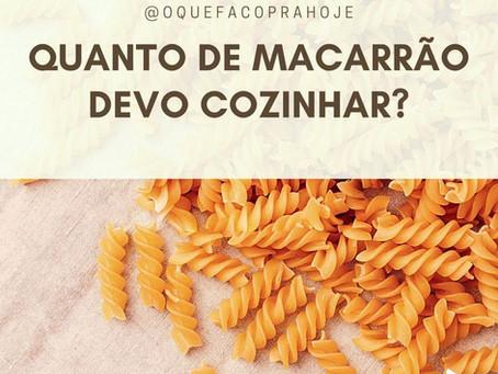 Quanto de Macarrão?