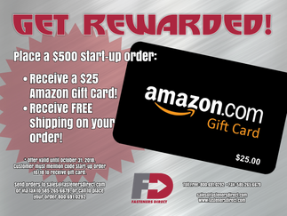 GET REWARDED! Place a $500 start-up order and get rewarded!