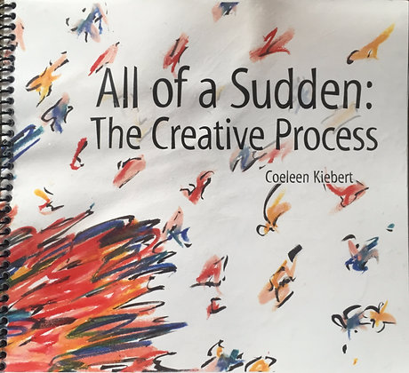 All of a Sudden: The Creative Process Book