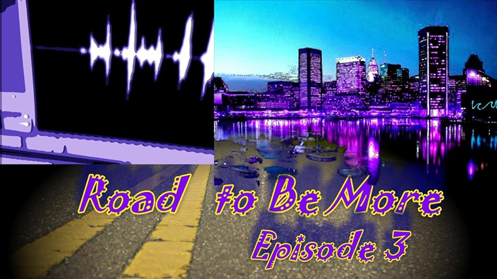 Road to Be More (Episode 3)