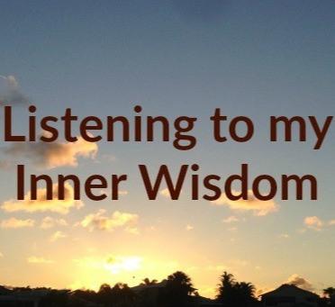Listening to My Inner Wisdom