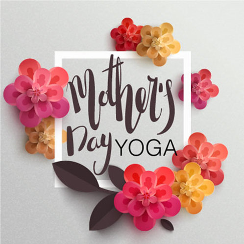 Mother's Day Yoga Class